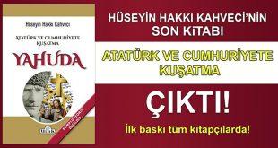 Atatürk ve Cumhuriyete Kuşatma Çıktı