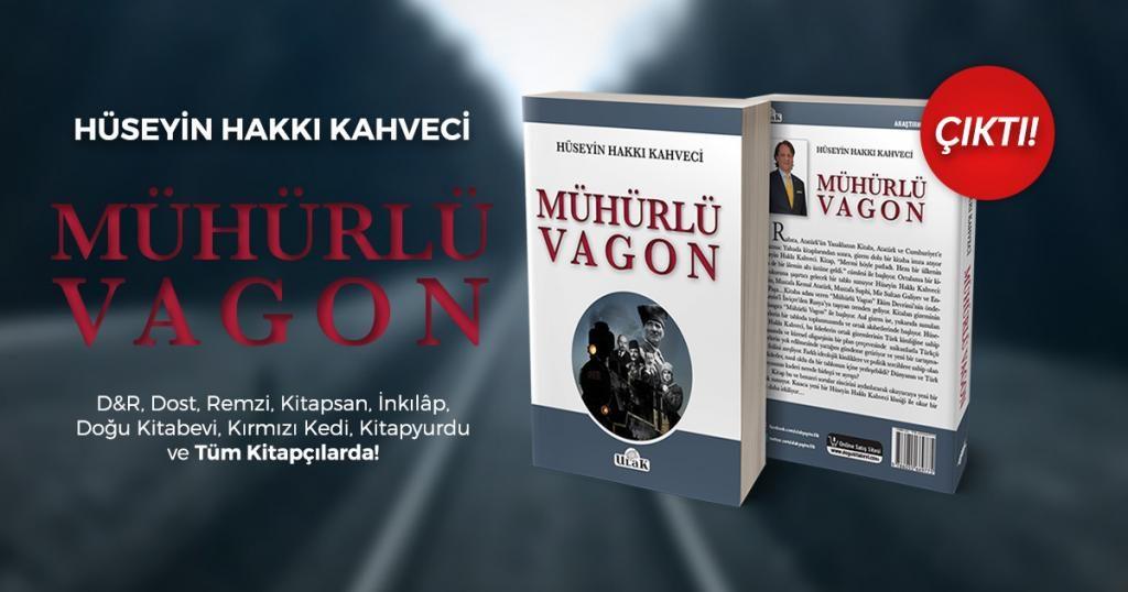 Mühürlü Vagon - Hüseyin Hakkı Kahveci