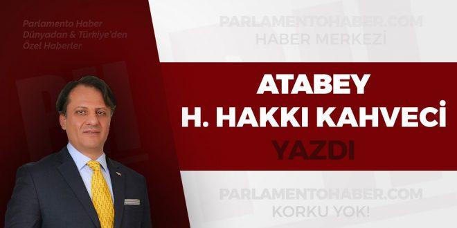 Hüseyin Hakkı Kahveci Parlamento Haber Köşe Yazıları